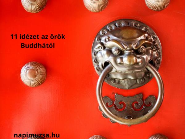 Read more about the article 11 időtlen idézet az örök Buddhától